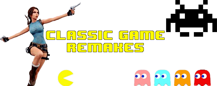 Classic Game Remakes header