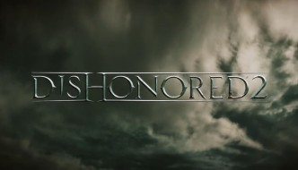 Dishonored 2 Release Date is November 11