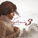 Syberia 3 Launch Trailer Celebrates PC, PS4 and Xbox One Release