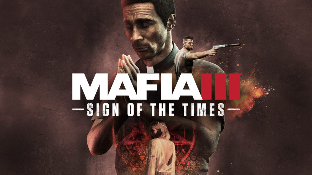 Mafia 3 DLC Sign of the Times trailer release date