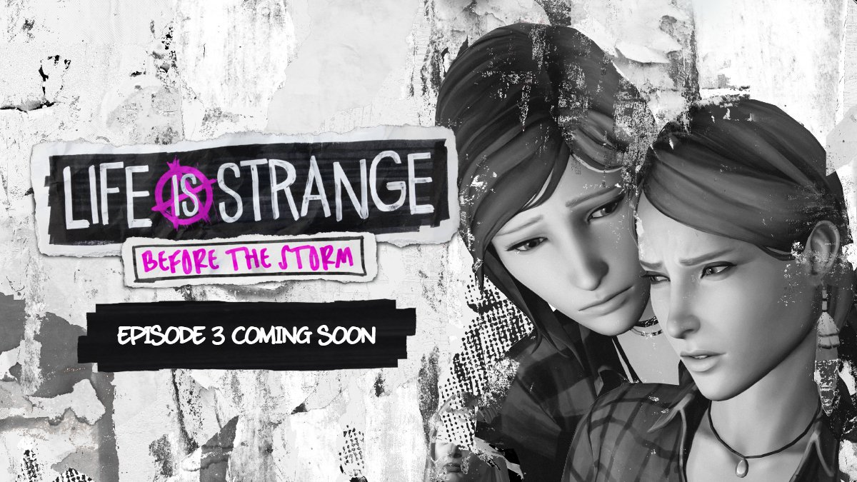 Life is Strange Before the Storm episode three release date